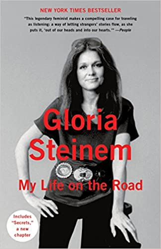 d1ae7493997e3 My Life on the Road: Gloria Steinem: 9780345408167: Amazon.com: Books