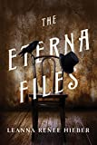 The Eterna Files: The Eterna Files #1