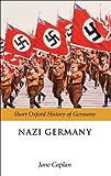 Nazi Germany (Short Oxford History of Germany)