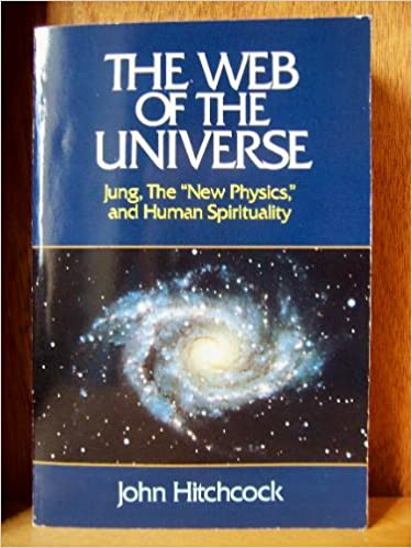 Download online The Web of the Universe: Jung, the