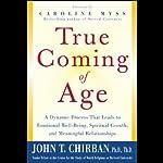True Coming of Age | John Chirban