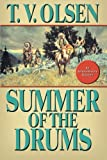 Summer of the Drums, Theodore V. Olsen, 1477807144