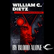 By Blood Alone: Legion of the Damned, Book 3 | William C. Dietz