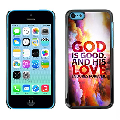 DREAMCASE Citation de Bible Coque de Protection Image Rigide Etui solide Housse T¨¦l¨¦phone Case Pour APPLE IPHONE 5C - GOD IS GOOD AND HIS LOVE ENDURES FOREVER