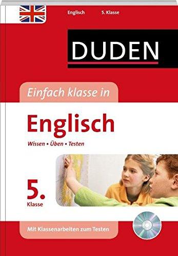 Duden - Einfach klasse in - Englisch 5. Klasse: Wissen - Üben - Testen