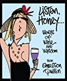 Listen, Honey..., Emerson Quillin, 0762434899