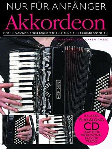 Nur Für Anfänger Akkordeon: Lehrmaterial, CD für Akkordeon