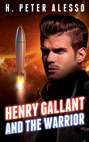 Henry Gallant And The Warrior by H. Peter Alesso ebook deal