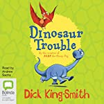Dinosaur Trouble | Dick King-Smith