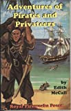 Adventures of Pirates and Privateers, Edith McCall, 0898243017
