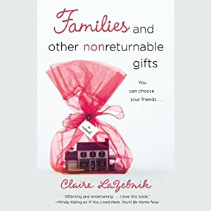Families and Other Nonreturnable Gifts Audiobook