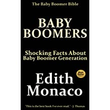 Baby Boomers: Shocking Facts About Baby Boomer Generation