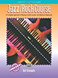 Alfred's Basic Adult Jazz/Rock Course: A Complete Approach to Playing on Both Acoustic and Electronic Keyboards (Alfred's Basic Piano Library)