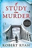 A Study in Murder: A Doctor Watson Thriller (Volume 3)