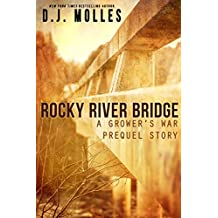 Rocky River Bridge: A Grower's War Prequel Story