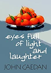 Eyes Full of Light and Laughter