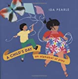 A Child's Day, Ida Pearle, 0152065520