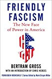 Friendly Fascism: The New Face of Power in America (Forbidden Bookshelf Book 18)