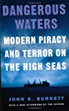 Dangerous Waters, John S. Burnett, 0452284139