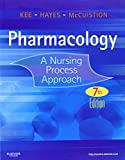 img - for Pharmacology: A Nursing Process Approach, 7e (Kee, Pharmacology) book / textbook / text book