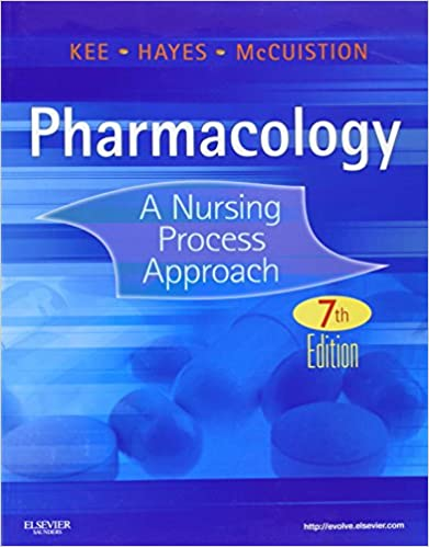 Pharmacology A Nursing Process Approach Kee Pharmacology 9781437717112 Medicine Health Science Books Amazon Com