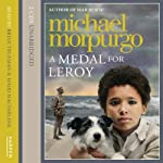 A Medal for Leroy | Michael Morpurgo