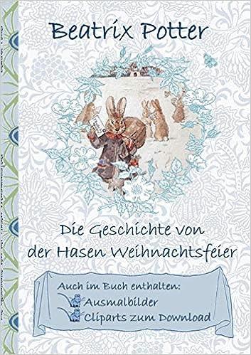 Weihnachtsfeier Geschichte.Die Geschichte Von Der Hasen Weihnachtsfeier Inklusive Ausmalbilder
