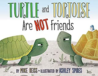 Book Cover: Turtle and Tortoise Are Not Friends