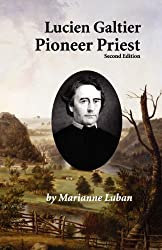 Lucien Galtier-Pioneer Priest, Second Edition