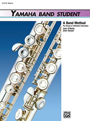 - Yamaha Band Student, Book 3: Flute (Yamaha Band Method)