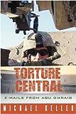 Torture Central, Michael Keller, 1935278061