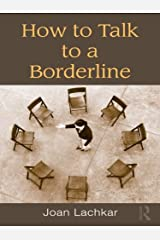 How to Talk to a Borderline Kindle Edition