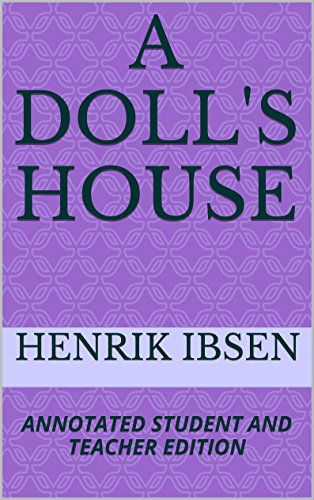 A Doll S House Annotated Student And Teacher Edition Kindle