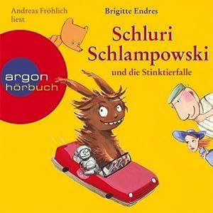 Schluri Schlampowski und die Stinktierfalle Hörbuch