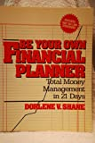 Be Your Own Financial Planner, Dorlene V. Shane, 0471845345