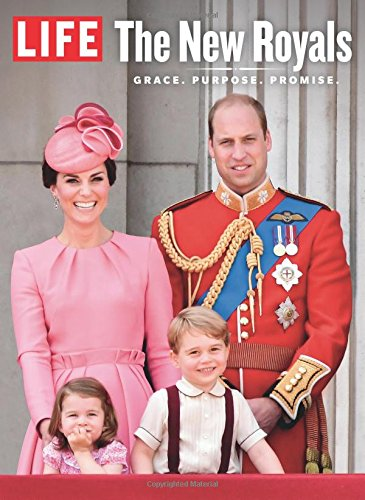 LIFE The New Royals: Grace. Purpose. Promise.