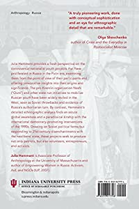 Youth Politics in Putin's Russia: Producing Patriots and Entrepreneurs from Indiana University Press