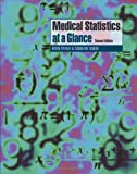 img - for Medical Statistics at a Glance by Aviva Petrie (2005-07-11) book / textbook / text book