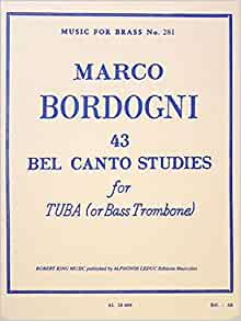 43 bel canto studies for tuba or bass trombonemusic for brass 43 bel canto studies for tuba or bass trombonemusic for brass no 281 marco bordogni chester roberts 9790046286049 amazon books fandeluxe Image collections