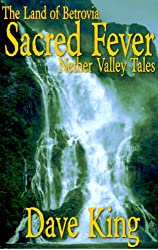 Sacred Fever (Nether Valley Tales Book 2)
