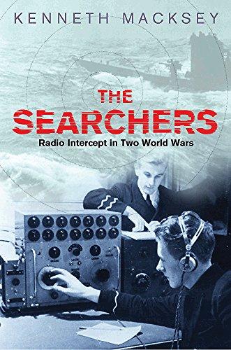 The Searchers: Radio Intercept in Two World Wars