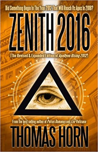 Amazon zenith 2016 did something begin in the year 2012 that amazon zenith 2016 did something begin in the year 2012 that will reach its apex in 2016 9780984825653 thomas r horn books fandeluxe Images