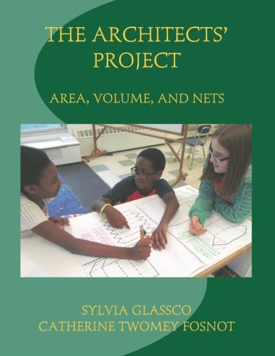 The Architects' Project: Area, Volume, and Nets