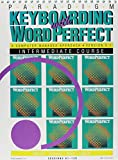 Keyboarding with WordPerfect 5.1 for DOS 9781561185092