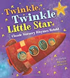 img - for Twinkle, Twinkle Little Star (Classic Nursery Rhymes Retold) book / textbook / text book
