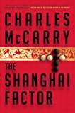 The Shanghai Factor, Charles McCarry, 0802121276