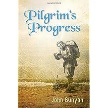 Pilgrim's Progress (Illustrated): Updated, Modern English. More than 100 Illustrations.