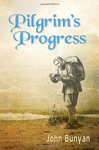 Pdf Bibles Pilgrim's Progress (Bunyan): Updated, Modern English. More than 100 Illustrations.