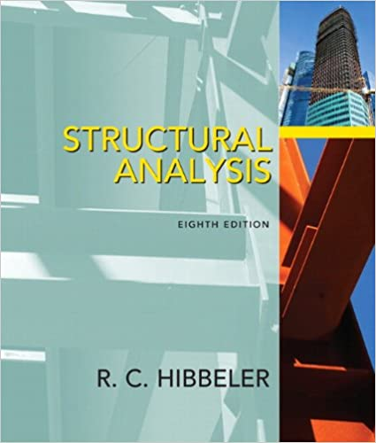 Structural Analysis, Eighth Edition