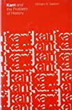 Kant and the Problem of History, William A. Galston, 0226280446